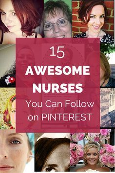 Check out 15 AWESOME NURSES YOU SHOULD FOLLOW ON PINTEREST #Nurse #Awesome #Pinterest