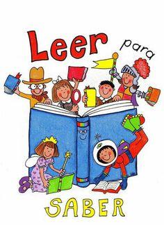 leer para saber Spanish Anchor Charts, School Murals, Alphabet For Kids, Thematic Units, Writing Art, Classroom Language, Montessori Activities, School Decorations, Conte