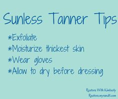 This time of year, I need sunless tanner & a refresher course on how to use it! Here are tips to get a perfect faux glow: Exfoliate first, including shaving your legs. Focus on places where skin is thicker/drier, like elbows, knees, ankles, heels, knuckles and around nail beds. Moisturize, focusing on thicker/drier skin. Either wear gloves while applying, or wash your hands immediately after. Ideally, don't get dressed until it dries and remember the glow can take 4-6 hours to develop.