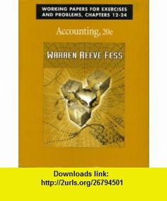 Accounting Working Papers Chapters 12-24 (9780324051971) Carl S. Warren , ISBN-10: 0324051972  , ISBN-13: 978-0324051971 ,  , tutorials , pdf , ebook , torrent , downloads , rapidshare , filesonic , hotfile , megaupload , fileserve