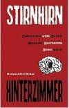 Interview mit dem StirnhirnhinterZimmer-Dreigestirn: Christian von Aster, Boris Koch, Markolf Hoffmann