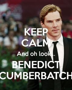 Keep Calm and omg its benedict cumberbatch