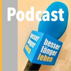 """""""besser länger leben Podcast"""" auf ApplePodcasts Interview, Company Logo, Tech Companies, Life Motto, Sustainability, Germany"""