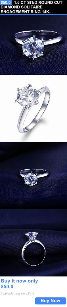 Wedding rings: 1.5 Ct Si1/D Round Cut Diamond Solitaire Engagement Ring 14K White Gold Enhanced BUY IT NOW ONLY: $50.0