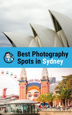 Best photography spots in Sydney, Sydney photo spots, Sydney photography locations, Sydney photography tips, photo spots in Sydney