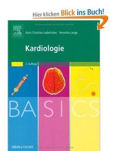 BASICS Kardiologie: Amazon.de: Hans-Christian Lederhuber, Veronika Lange: Bücher