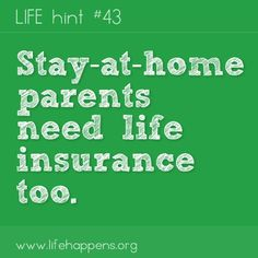 What you do is very important. Be sure to protect it with life insurance. #lifehappens