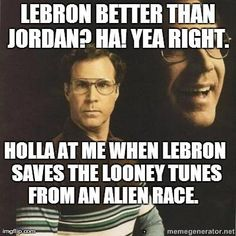 "Space jam!!!! This is funny cause all I hear is Lebron James being compared to Michael Jordan thanks to the new channel I ""watch"" (espn)"