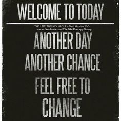 Welcome to Today ~ Dr. Neal Houston, Sociologist (Mental Health  Wellness) www.facebook.com/TheLifeTherapyGroup