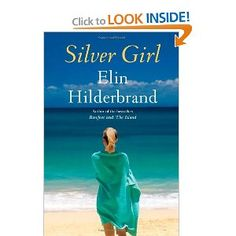 Silver Girl goes to the Hamptons to avoid horrifying publicity over her husband's massive ponzi scheme.