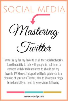 Social Media | Mastering Twitter - practical tips from @ElleAyEsse