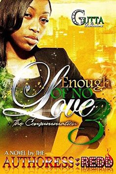 ENOUGH OF NO LOVE PART 3 (Volume 3) by AUTHORESS REDD http://www.amazon.com/dp/B00RO7BLK0/ref=cm_sw_r_pi_dp_qcw5vb14K33FD