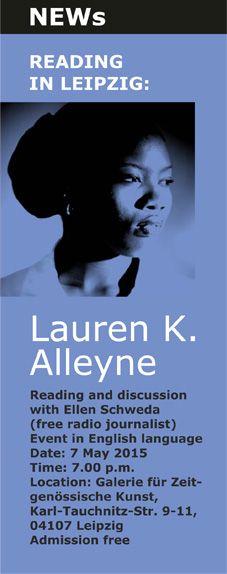 Don't miss! #Reading with Picador Guest Professor Lauren K. #Alleyne on May 7 at Galerie für zeitgenössische Kunst in Leipzig.