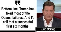 """On """"The Fox News Specialists"""" tonight, Eric Bolling said the mainstream media is constantly trying to derail President Donald Trump, despite his many successes."""