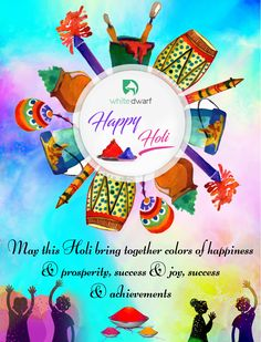 May this Holi bring together colors of happiness and prosperity, success and joy, success and achievements. Happy Holi #HappyHoli #WhiteDwarf