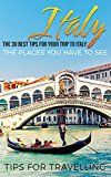 Free Kindle Book -   Italy: Italy Travel Guide: The 30 Best Tips For Your Trip To Italy - The Places You Have To See (Rome, Milan, Venice, Florence, Naples Book 1) Check more at http://www.free-kindle-books-4u.com/travelfree-italy-italy-travel-guide-the-30-best-tips-for-your-trip-to-italy-the-places-you-have-to-see-rome-milan-venice-florence-naples-book-1/