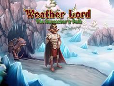 Weather Lord 4: The Successor's Path Game Download:  http://www.bigfishgames.com/games/8553/weather-lord-the-successors-path/?channel=affiliates&identifier=af5dc3355635 Weather Lord 4: The Successor's Path PC Game, Time Management Games. The power of the elements is in your hands. Use them to claim your kingdom! Weather Lord 4: The Successor's Path game is long enough to provide playday for you during few hours. Download Weather Lord 4: The Successor's Path Game for PC for free!