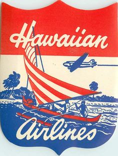 Hawaiian Airlines Hawaii luggage label Hawaiian Art, Vintage Hawaiian, Old Luggage, Vintage Luggage, Hawaiian Airlines, Vintage Travel Posters, Vintage Airline, Airline Logo, Tiki Party