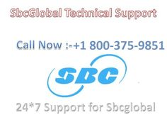 Facing any issues with your #Sbcglobal email account? So, you are unable to send or receive emails. You may be searching for #password and #Login assistance. We, at SBCGlobal Email #Technical #Support #Number +1 800-375-9851, provide complete help that you have been looking for.  Visit http://getemailsupport.com/sbcglobal-email-technical-support-number for more detail.