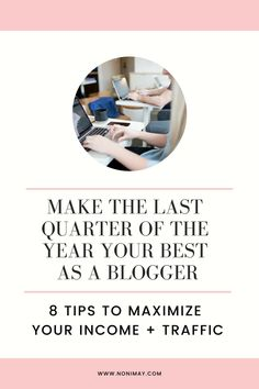8 Tips to maximize your income + traffic the last quarter of the year Make Blog, How To Start A Blog, Blog Topics, Blogger Tips, New Things To Learn, Affiliate Marketing, Content Marketing, Blogging For Beginners, Business Tips