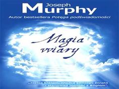 Joseph Murphy Magia Wiary - YouTube Joseph Murphy, Audio Books, Books To Read, Passion, Reading, Youtube, Movie Posters, Author, Magick