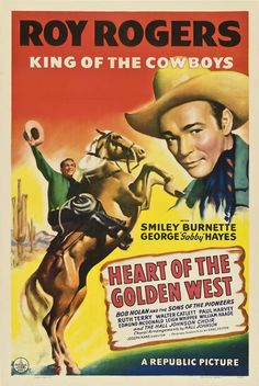 "Western Movie Posters Roy Rogers ""Heart of the Golden West"" 1942 one sheet original vintage film poster. 1940s Movies, Vintage Movies, Vintage Posters, Movie Posters For Sale, Classic Movie Posters, Classic Films, John Wayne, Old Western Movies, Western Film"