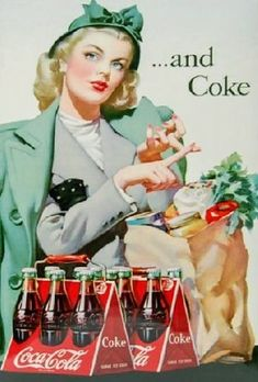 Coca-Cola ad Coca Cola Ad, Vintage Coke, Vintage Thanksgiving, Retro Ads, Old Signs, Old Ads, Advertising Poster, Refreshing Drinks, Up Girl