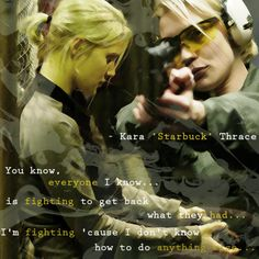 is fighting to get back what they had . I'm fighting 'cause I don't know how to do anything else . Katee Sackhoff, Warrior Women, Battlestar Galactica, Music Tv, Do Anything, Movies Showing, Kara, A Good Man, Nerdy