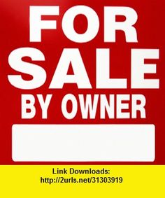 For Sale By Owner Secrets, iphone, ipad, ipod touch, itouch, itunes, appstore, torrent, downloads, rapidshare, megaupload, fileserve