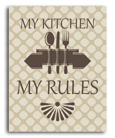 This Tan 'My Kitchen My Rules' Print by Heart of the Home is perfect! #zulilyfinds