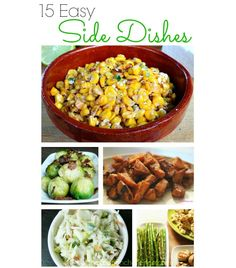 15 Easy Side Dishes