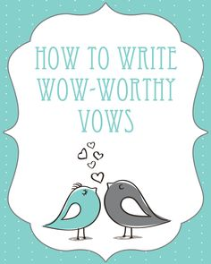 How to write 'wow' worthy wedding vows