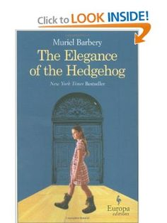 The Elegance of the Hedgehog: Muriel Barbery, Alison Anderson: 9781933372600: Amazon.com: Books