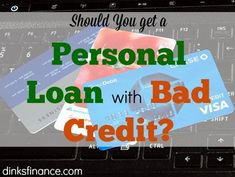Is it advisable to get a personal loan even if you have bad credit?Heres what y