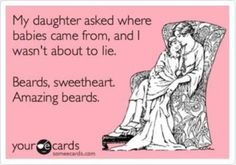Hilarious!!! I'd definitely tell my daughter that if I had one :)