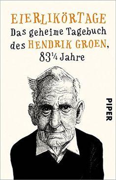 Eierlikörtage: Das geheime Tagebuch des Hendrik Groen, 83... https://www.amazon.de/dp/3492311911/ref=cm_sw_r_pi_dp_x_dqJzzbFA76BFE