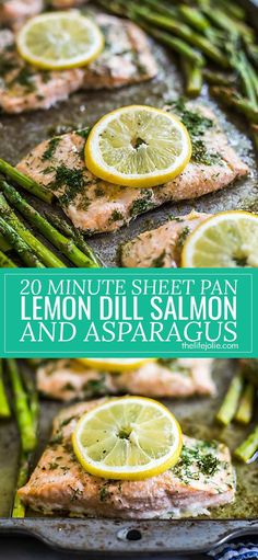 This Sheet Pan Lemon Dill Salmon and Asparagus is the best healthy weeknight meal! This recipe dinner recipe is super quick- it's baked in only 20 minutes and can also be grilled. It's full of delicious flavor that the whole family will love!