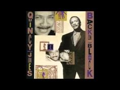 "QUINCY JONES / BIRDLAND (1989) -- Check out the ""I ♥♥♥ the 80s!! (part 2)"" YouTube Playlist --> http://www.youtube.com/playlist?list=PL4BAE4D6DE43F0951 #80s #1980s"