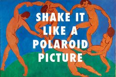 This Tumblr Puts Hip Hop Lyrics Over Classic Art And It's Actually A Masterpiece...Matisse ahead of his time