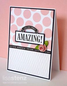 """""""You are truly Amazing!"""" Card"""