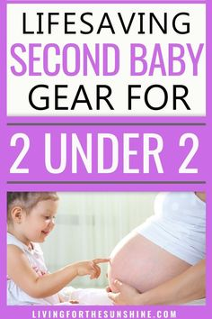 Second (or Third) Baby Must-Haves - Living For the Sunshine Second Baby, 2nd Baby, New Parent Advice, Mom Advice, Baby Tech, Baby On A Budget, Toddler Schedule, Baby Hacks, Mom Hacks