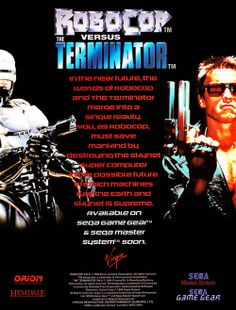 Robocop Versus The Terminator for Mega Drive, Game Gear and Master System (France, Virgin Games / Orion / Hemdale, November Sega Video Games, Sega Master System, Vintage Video Games, Sega Mega Drive, Sega Saturn, Geek Games, Old Games, Sega Genesis, Super Nintendo