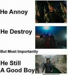 He protec And he Attac But most importantly He A sNaC Heros Comics, Loki Laufeyson, Loki Thor, Tom Hiddleston Loki, Marvel Universe, Boi, Did Loki Die, Loki Funny, Marvel Funny
