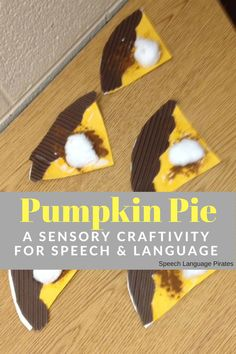 pumpkin pie craft for speech and language therapy sensory preschool elementary multidisciplinary coteach OT occupational therapy Mental Health Occupational Therapy, Occupational Therapy Activities, Speech Therapy Activities, Speech Language Therapy, Speech And Language, Everything Preschool, Thanksgiving Preschool, Pie Craft, Pumpkin
