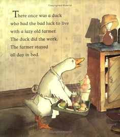 """""""Farmer Duck"""" by Martin Waddell, Helen Oxenbury.   How goes the work?"""