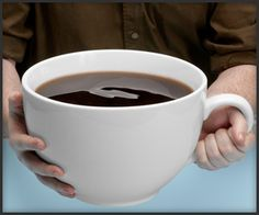 WANT: Giant coffee mug that allows me to drink from it like a trough. #nomnomnom