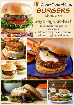 18 Blow-Your-Mind Burgers that are Anything-But-Beef - change up your summer barbecue with recipes for the best veggie burgers, bean burgers, chicken or turkey burgers, quinoa burgers, and more!