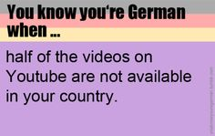 You know you're German when ...