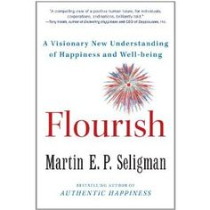Martin Seligman is the author of several books on happiness and is described as the father of Positive Psychology.