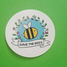 Save the Bees - Vegan Stickers for Laptops, Notebooks by gooseandrabbit on Etsy https://www.etsy.com/listing/514188125/save-the-bees-vegan-stickers-for-laptops